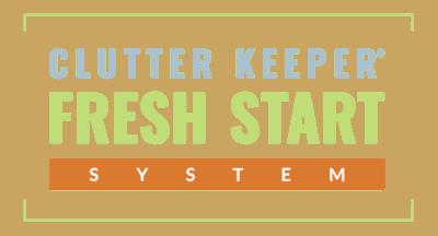 Clutter Keeper Fresh Start System