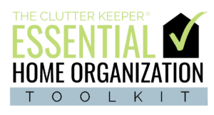 Clutter Keeper Essential Home Organization Toolkit
