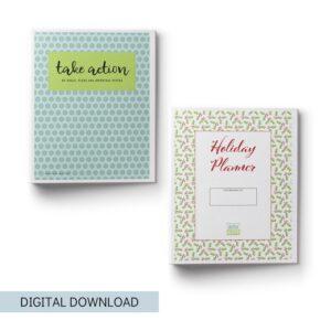 The Ultimate Planning Bundle: Holiday Planner + Take Action Printables Binder